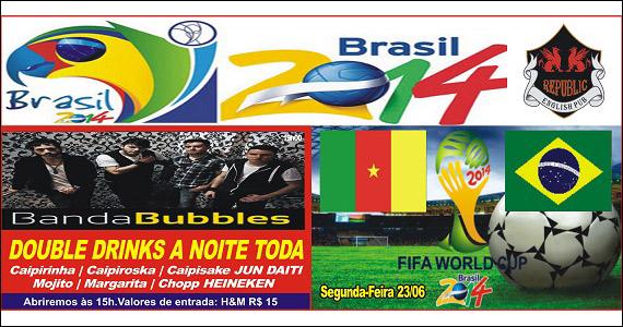 Banda Bubbles se apresentam no palco do Republic Pub - Jogo Brasil x Camarões Eventos BaresSP 570x300 imagem