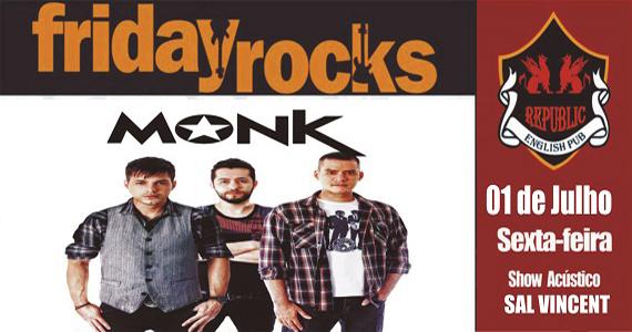 Banda Monk e Sal Vincent comandam a noite com pop rock internacional no Republic Pub Eventos BaresSP 570x300 imagem