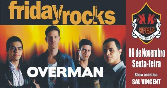 Banda Overman e Sal Vincent comandam a sexta-feira no Republic Pub Eventos BaresSP 570x300 imagem