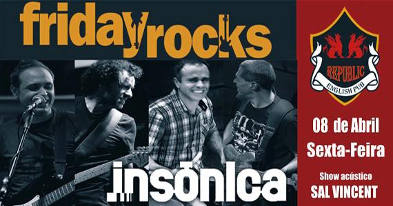 Sal Vincent e banda Insônica animam a sexta com pop rock no Republic Pub Eventos BaresSP 570x300 imagem