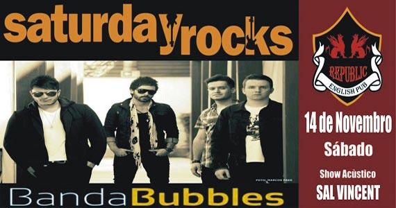 Banda Bubbles e Sal Vincent comandam o sábado com pop rock no Republic Pub Eventos BaresSP 570x300 imagem