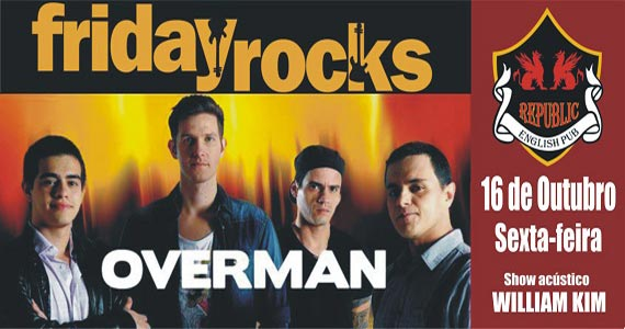 Banda Overman e William Kim comandam a noite com muito rock no Republic Pub Eventos BaresSP 570x300 imagem