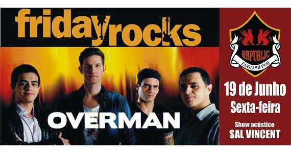 Banda Overman e William Kim comanda a sexta com muito rock no Republic Pub Eventos BaresSP 570x300 imagem