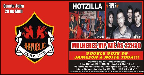 Bandas Hotzilla e Piper comandam a quarta com pop rock no Republic Pub Eventos BaresSP 570x300 imagem