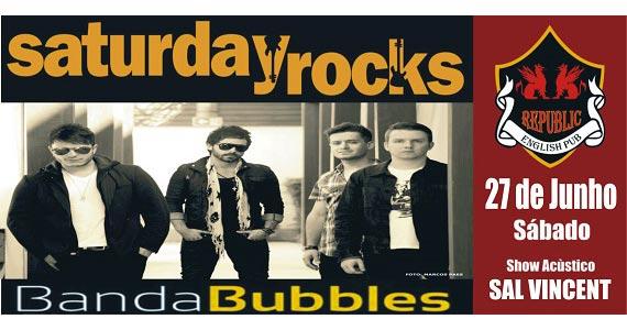 Banda Bubbles e Sal Vincent tocam o melhor do pop rock no Republic Pub Eventos BaresSP 570x300 imagem