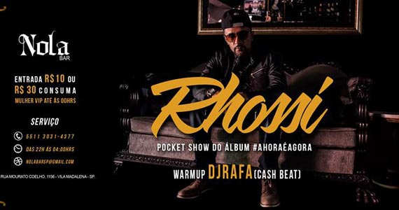 Nola Bar recebe Pocket Show Rhossi do álbum #A Hora é Agora Eventos BaresSP 570x300 imagem