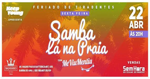 Projeto Samba Lá Na Praia com grupo Me Viu Mentiu no Balneário  Eventos BaresSP 570x300 imagem