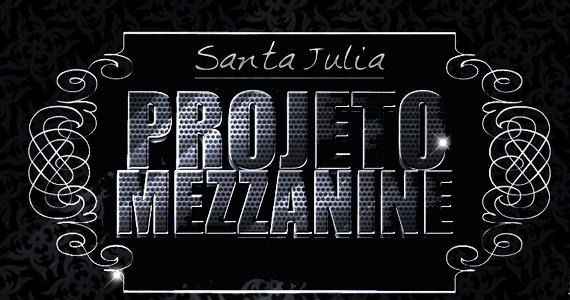 Acontece na sexta-feira o Projeto Mezzanini no Santa Julia Eventos BaresSP 570x300 imagem