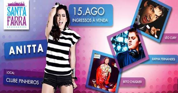 7ª edição da festa Santa Farra com Anitta e DJs convidados no Esporte Clube Pinheiros Eventos BaresSP 570x300 imagem