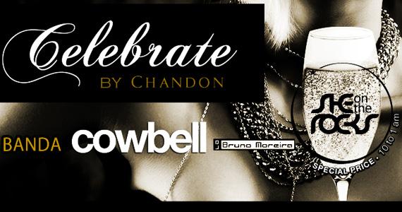 She Rocks apresenta na sexta-feira a Festa Celebrate By Chandon com banda Cowbell - Rota do Rock Eventos BaresSP 570x300 imagem