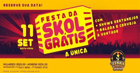 Terra Country Interlagos promove a Festa da Skol Grátis com muita música sertaneja Eventos BaresSP 570x300 imagem