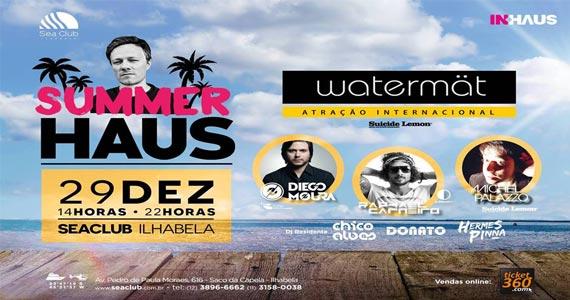 Festa Summer Haus recebe DJ Watermat e convidados na terça do Sea Club Eventos BaresSP 570x300 imagem