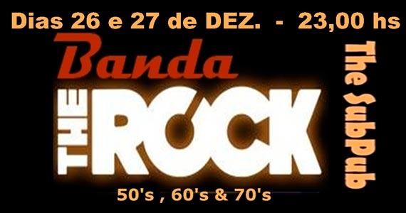 Banda The Rock se apresenta no The Sub Pub e anima a noite Eventos BaresSP 570x300 imagem
