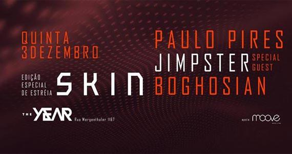 The Year recebe Festa Skin com DJ Paulo Pires e convidados Eventos BaresSP 570x300 imagem
