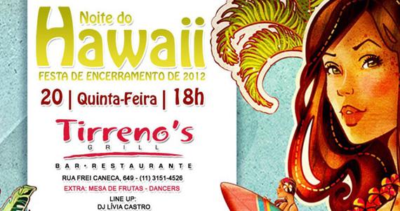 Tirrenos apresenta a Noite do Hawaii nesta quinta-feira  Eventos BaresSP 570x300 imagem
