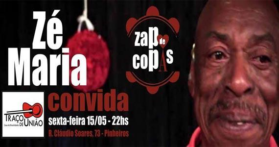 Zé Maria e Zap de Copas comandam a sexta-feira do Traço de União Eventos BaresSP 570x300 imagem