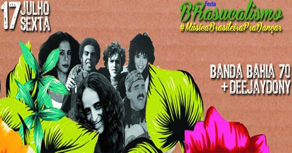 Espaço Urucum apresenta Banda Bahia 70 animando a Festa Brasucalismo Eventos BaresSP 570x300 imagem