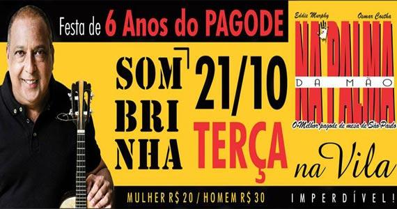 Festa de 6 anos do pagode Na palma da Mão com Sombrinha no Vila do Samba Eventos BaresSP 570x300 imagem