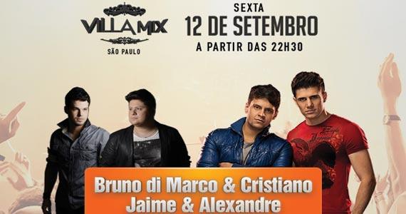 Bruno di Marco & Cristiano e Jaime & Alexandre com o melhor do sertanejo no Villa Mix Eventos BaresSP 570x300 imagem