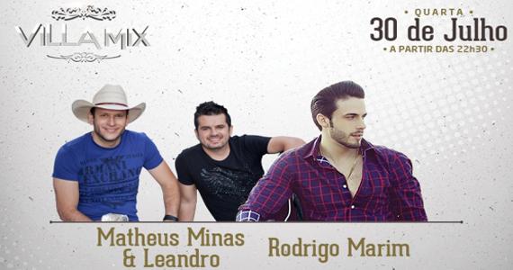 Matheus Minas & Leandro e Rodrigo Marim agitam a noite do Villa Mix Eventos BaresSP 570x300 imagem