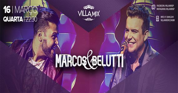 Dupla Marcos & Belutti cantam seus sucessos no palco do Villa Mix Eventos BaresSP 570x300 imagem