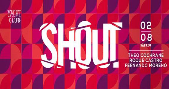 Club Yacht agita a noite de sábado com a Festa Shout com DJs convidados Eventos BaresSP 570x300 imagem