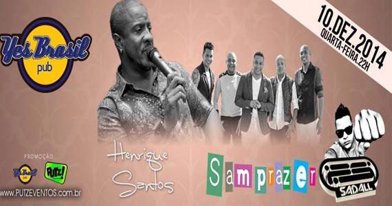 Henrique Santos e grupo Samprazer nesta quarta-feira animando o Yes Brasil Pub Eventos BaresSP 570x300 imagem