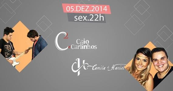 Caio & Carlinhos e Camila & Haniel comandam a noite de sexta-feira no Yes Brasil Pub Eventos BaresSP 570x300 imagem