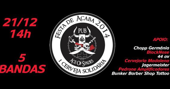 Festa de Acaba 2014 com shows de 5 bandas no Pub Ace Of Spades Eventos BaresSP 570x300 imagem