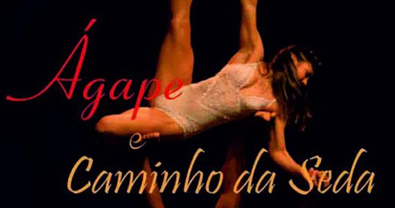 O espetáculo 'Ágape e Caminhos da Seda' em cartaz no Teatro das Artes SP Eventos BaresSP 570x300 imagem