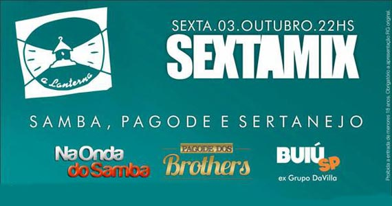 Sextamix com muito samba, pagode e sertanejo universitário na balada A Lanterna Eventos BaresSP 570x300 imagem