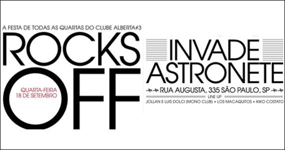 Festa Rocks Off, do Alberta #3, invade o Astronete nesta quarta-feira Eventos BaresSP 570x300 imagem