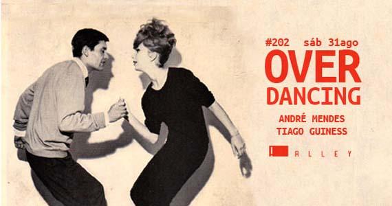 Festa Overdancing agita sábado no Alley Club com DJ convidado Eventos BaresSP 570x300 imagem