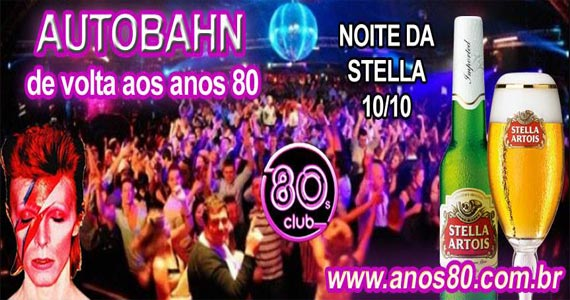 Mega Festa dos Anos 80- Noite da Stella Artois anima o sábado da Autobahn Eventos BaresSP 570x300 imagem
