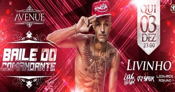 Avenue Club promove Baile do Comandante com MC Livinho e convidados Eventos BaresSP 570x300 imagem