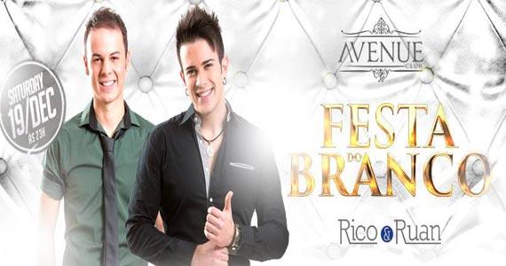 Avenue Club realiza a Festa do Branco com Rico & Ruan e convidados Eventos BaresSP 570x300 imagem