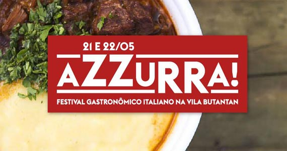 Festival Azzurra acontece no Vila Butantan com muita comida italiana Eventos BaresSP 570x300 imagem