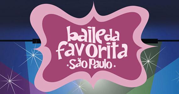 Baile da Favorita acontece em São Paulo nesta sexta-feira Eventos BaresSP 570x300 imagem