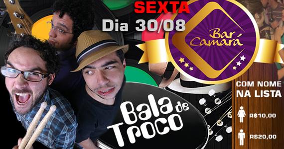 Sexta-feira é dia de curtir muito samba rock no Bar Camará com a banda Bala de Troco Eventos BaresSP 570x300 imagem