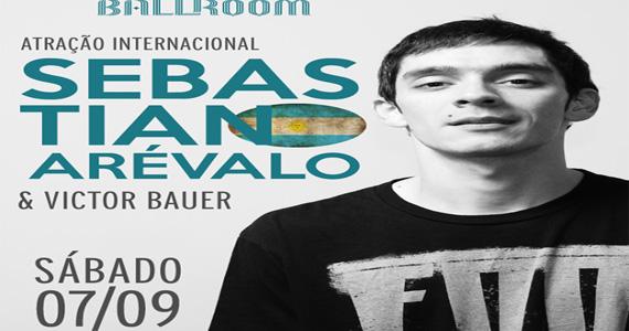 Ballroom recebe atração internacional Sebastian Arevalo para agitar o feriado Eventos BaresSP 570x300 imagem