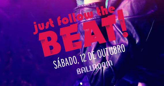 Ballroom realiza a Festa Just Follow The Beat no sábado  Eventos BaresSP 570x300 imagem