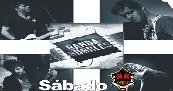 Claudio Merlin e Banda Bubbles leva muito rock para o sábado do Republic Pub Eventos BaresSP 570x300 imagem