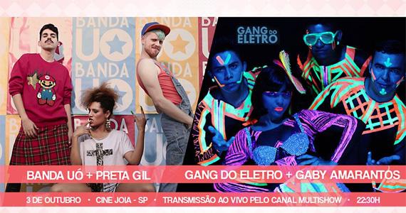 Banda Uó e Gang do Eletro se apresentam no palco do Cine Joia Eventos BaresSP 570x300 imagem