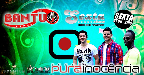 Grupo Pura Inocência agita a sexta-feira no Bantu Club  Eventos BaresSP 570x300 imagem