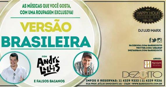 O Double Happy Hour mais animado do Itaim com a festa Versão Brasileira Eventos BaresSP 570x300 imagem