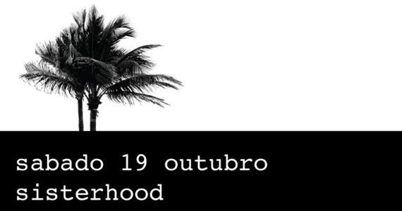 Festa Sisterhood embala a noite de sábado com DJs agitando a pista do Bar Secreto Eventos BaresSP 570x300 imagem
