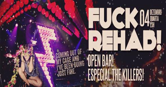 Festa Fuck Rehab especial The Killers agita a noite desta quarta-feira no Beco 203 Eventos BaresSP 570x300 imagem