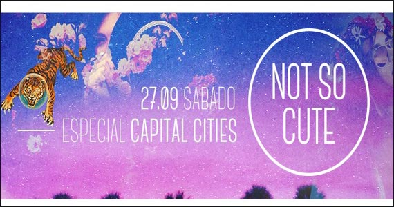 Beco 203 realiza a Festa Not So Cute especial Capital Cities  Eventos BaresSP 570x300 imagem