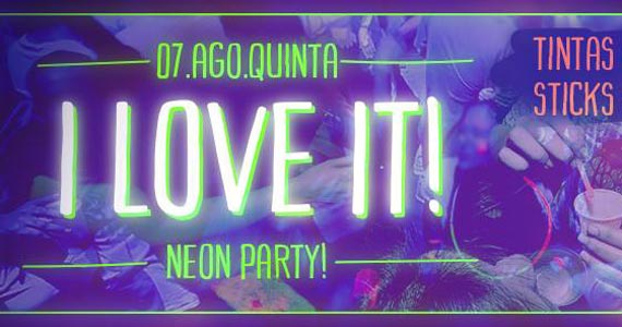 I Love It! Neon Party! acontece no Beco 203 com Line Up de Fão Siciliano Eventos BaresSP 570x300 imagem