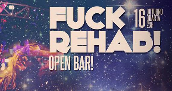 Fuck Rehab com Open Bar na quarta-feira no Beco 203 Eventos BaresSP 570x300 imagem